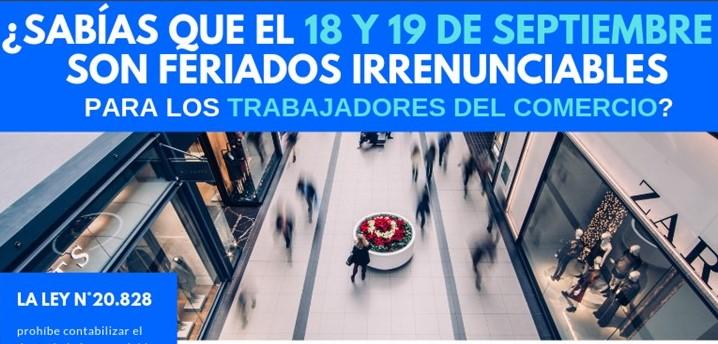 18 Y 19 DE SEPTIEMBRE SON FERIADOS IRRENUNCIABLES PARA LOS TRABAJADORES DEL COMERCIO