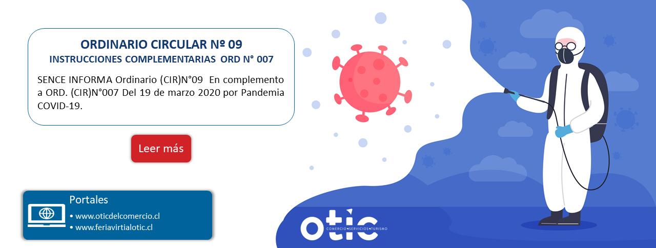 ORDINARIO CIRCULAR Nº 09 – INSTRUCCIONES COMPLEMENTARIAS ORD N° 007